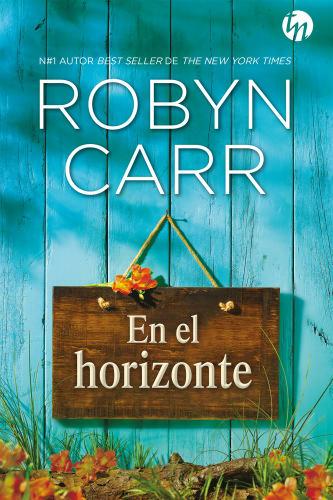 En el horizonte - Robyn Carr 9788413078014_5ec10507