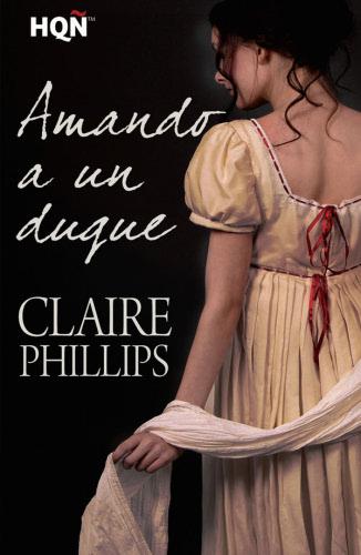 Amando a un duque - Claire Phillips AmandoaunduqueE
