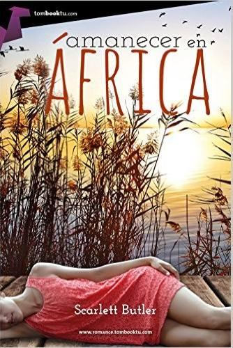 Amanecer en África - Scarlett Butler AmanecerenafricaG