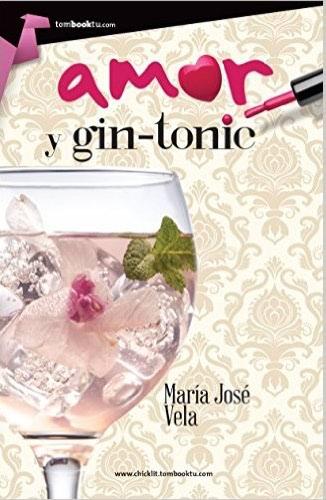 Amor y gin-tonic - María José Vela AmorygintonicG