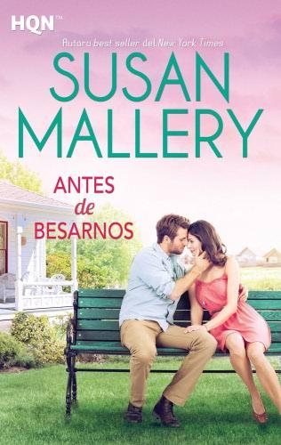 Antes de besarnos - Susan Mallery AntesdebesarnosH