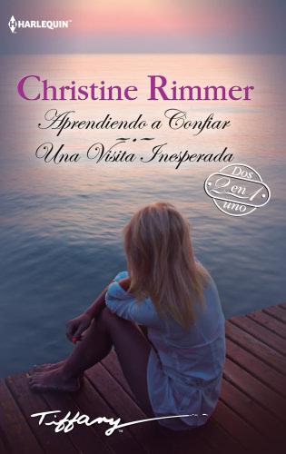 Una visita inesperada - Christine Rimmer AprendiendoaconfiarH
