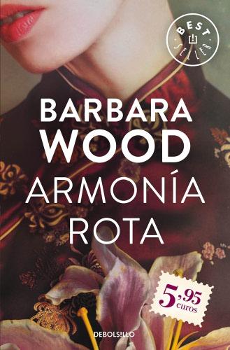 Armonía rota - Barbara Wood ArmoniarotaB