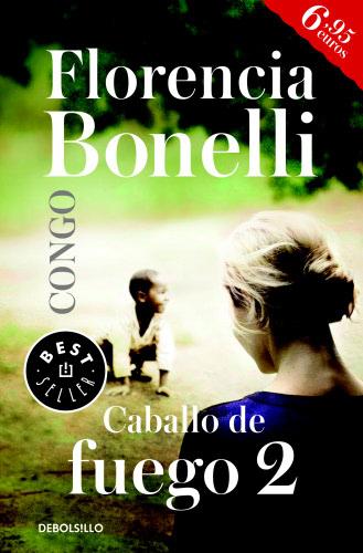 Caballo de fuego: Congo - Florencia Bonelli Caballodefuego2B