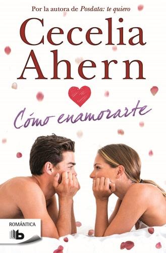 Cómo enamorarte - Cecelia Ahern ComoenamorarteB