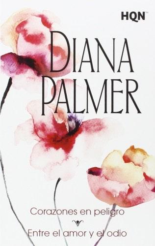Corazones en peligro - Diana Palmer CorazonesenpeligroH