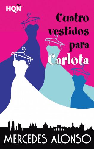 Cuatro vestidos para Carlota - Mercedes Alonso CuatrovestidosparacarlotaE