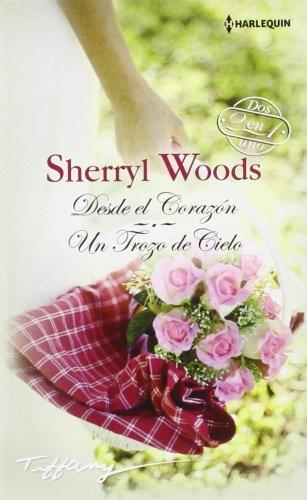 Un trozo de cielo - Sherryl Woods DesdeelcorazonH1