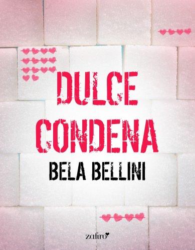 Dulce condena - Bela Bellini DulcecondenaE