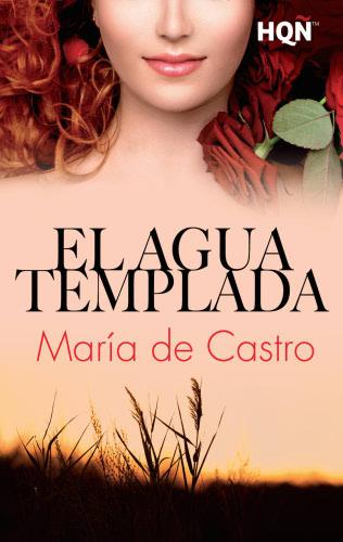 El agua templada - María de Castro ElaguatempladaE