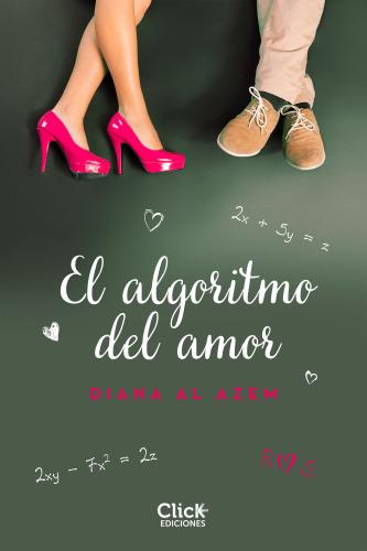 El algortimo del amor - Diana Al Azem ElalgortimodelamorE