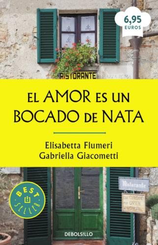 El amor es un bocado de nata - Elisabetta Flumeri   |   Gabriella Giacometti ElamoresunbocadodenataB