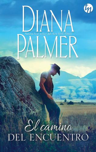 El camino del encuentro - Diana Palmer ElcaminodelencuentroG
