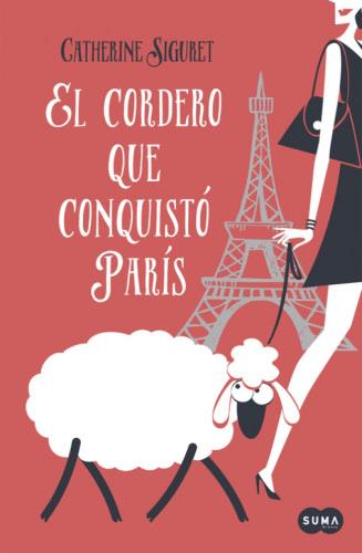 El cordero que conquistó París - Catherine Siguret ElcorderoqueconquistoparisG
