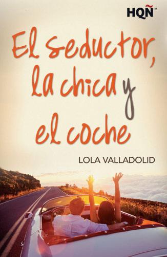 El seductor, la chica y el coche - Lola Valladolid ElseductorlachicayelcocheE
