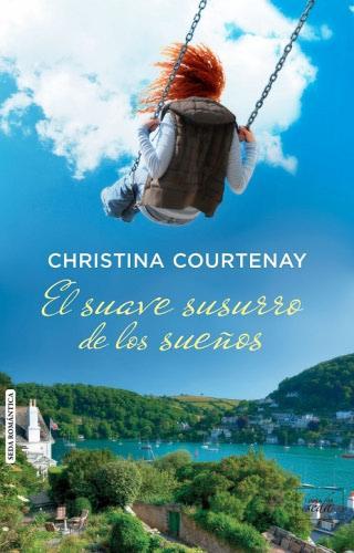 El suave susurro de los sueños - Christina Courtenay Elsuavesusurrodelossue%C3%B1osG