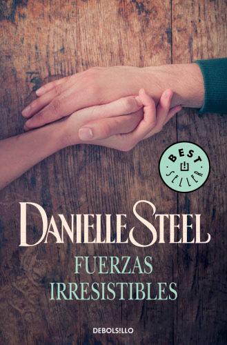 Fuerzas irresistibles - Danielle Steel FuerzasirresistiblesB