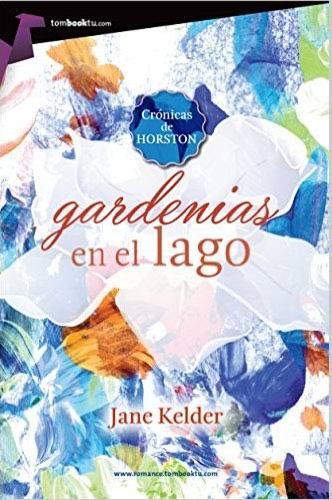Gardenias en el lago - Jane Kelder GardeniasenellagoG