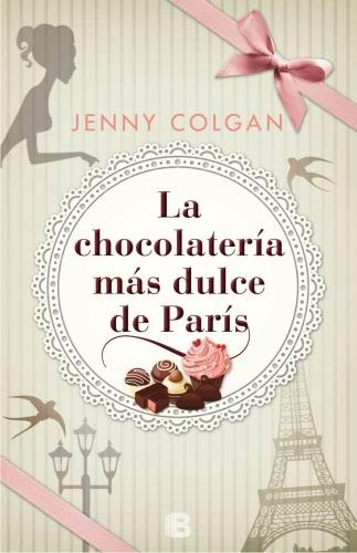 La chocolatería más dulce de París - Jenny Colgan LachocolateriamasdulcedeparisG