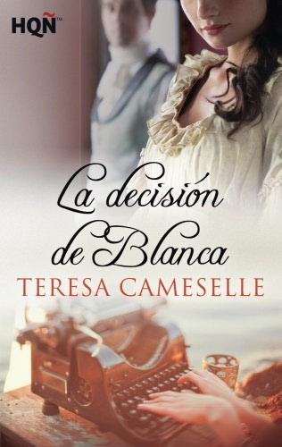 La decisión de Blanca - Teresa Cameselle LadecisiondeblancaE