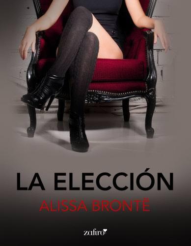 La elección - Alissa Brontë LaeleccionE