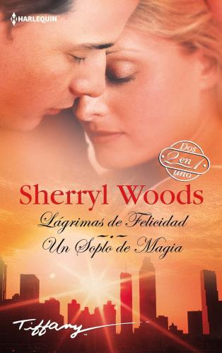 Lágrimas de felicidad - Sherryl Woods LagrimasdefelicidadH