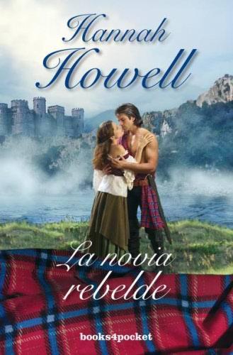 La novia rebelde - Hannah Howell LanoviarebeldeB-Howell