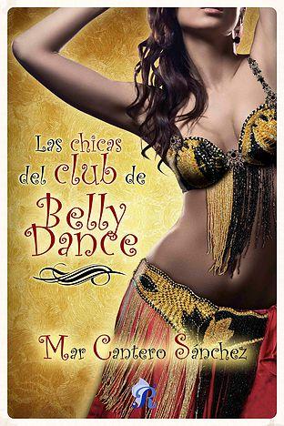 Las chicas del club de Belly Dance - Mar Cantero Sánchez LaschicasdelclubdebellydanceE