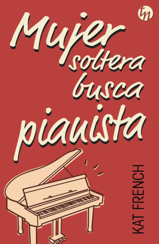 Mujer soltera busca pianista - Kat French MujersolterabuscapianistaG