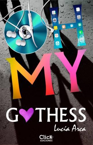 Oh my Gothess - Lucía Arca Sancho-Arroyo OhmygothessE
