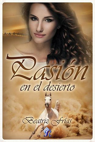 Pasión en el desierto - Beatriz Frías PasioneneldesiertoE