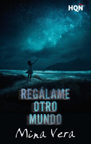Regálame otro mundo - Mina Vera RegalameotromundoE