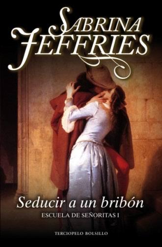 Seducir a un bribón - Sabrina Jeffries SeduciraunbribonB