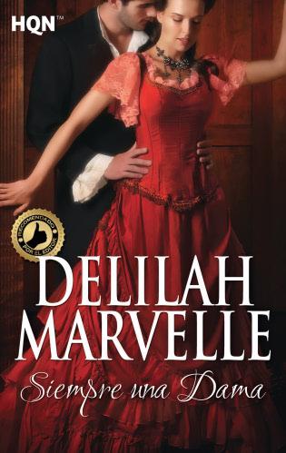 Siempre una dama - Delilah Marvelle SiempreunadamaH