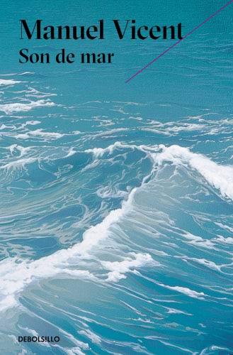 Son de mar - Manuel Vicent SondemarB