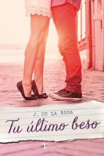 Tu último beso - José de la Rosa TuultimobesoG