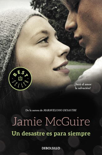 Un desastre es para siempre - Jamie McGuire UndesastreesparasiempreB