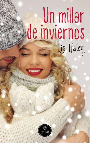 Un millar de inviernos - Lis Haley UnmillardeinviernosG