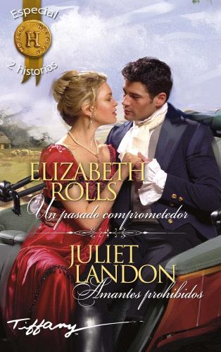 Amantes prohibidos - Juliet Landon UnpasadocomprometedorH