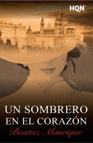Un sombrero en el corazón - Beatriz Manrique UnsombreroenelcorazonE