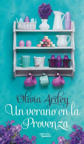 Un verano en la Provenza - Olivia Ardey UnveranoenlaprovenzaG