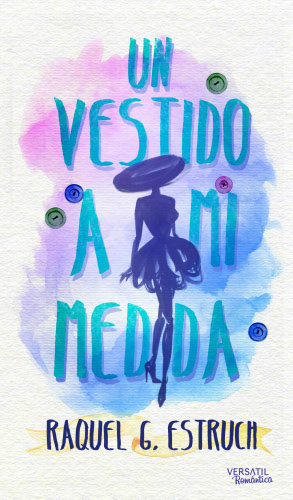 Un vestido a mi medida - Raquel G. Estruch UnvestidoamimedidaG