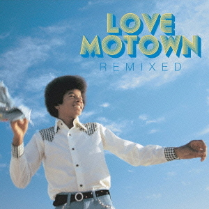"[IN USCITA] Compilation ""Love Motown Remixed"" UICY-4549"