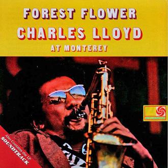Charles Lloyd CharlesLloyd-ForestFlower