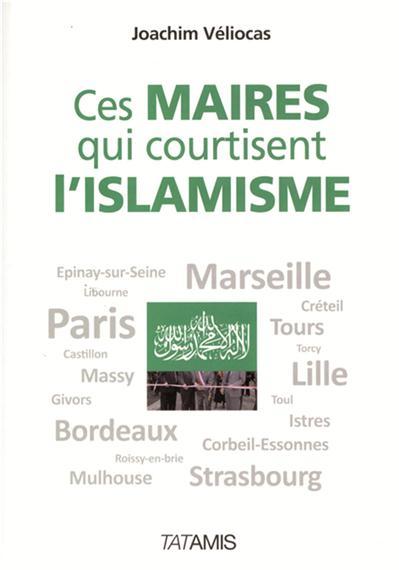 la vie de Muhammad (saw) - Page 4 I-Grande-2663-ces-maires-qui-courtisent-l-islamisme.net