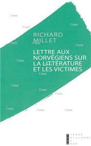L'Enfer du Roman - Richard Millet - Page 2 I-Moyenne-16307-lettre-aux-norvegiens-sur-la-litterature-et-les-victimes.net