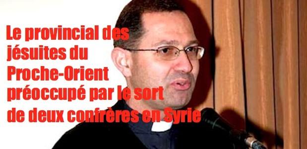 Syrie: Inquiète pour deux prêtres. Victor-Assouad-SJ-619x300