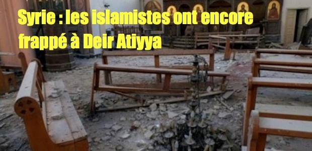 Syrie: des islamistes ont encore semé la mort et la terreur Eglisedetruite-copie-620x300