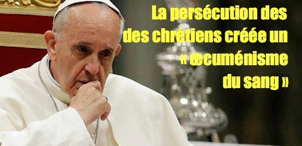 La persécution des chrétiens créée un oecuménisme du sang Pope-Francis-pondering-Facebook-620x300