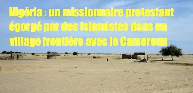 Nigéria: missionnaire égorgé par des islamistes WWM-Northern-Cameroon-620x300